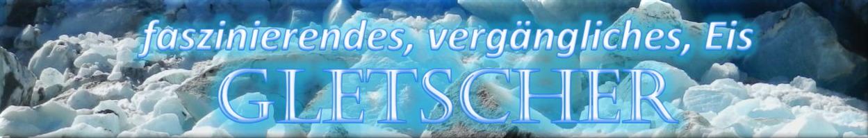 #Gletscher Themenseite Banner