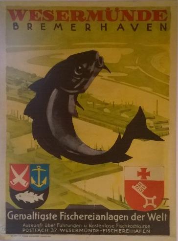 Plakat über den Fischereihafen Bremerhaven bzw. Wesermünde.